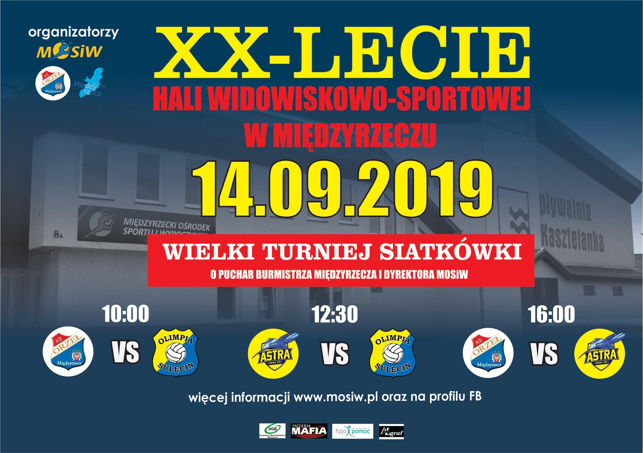 Ilustracja do informacji: Turniej Siatkarski z okazji XX-lecia Hali Widowiskowo Sportowej w Międzyrzeczu.