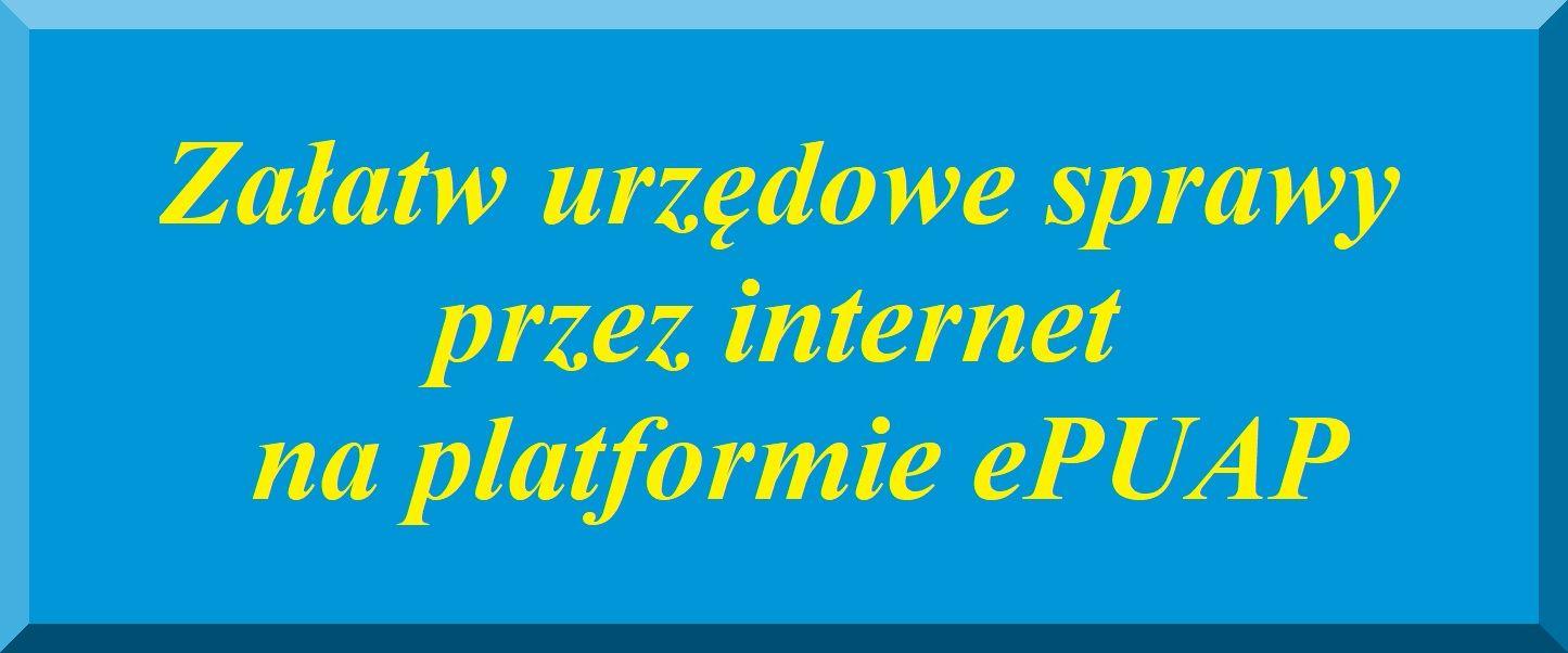 Ilustracja do informacji: Załatw sprawy urzędowe przez internet na ePUAP