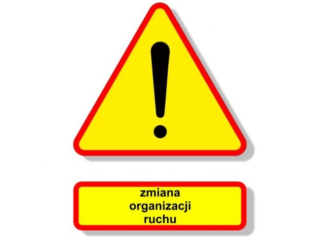 Ilustracja do informacji: Uwaga kierowcy, zmiana organizacji ruchu!!!